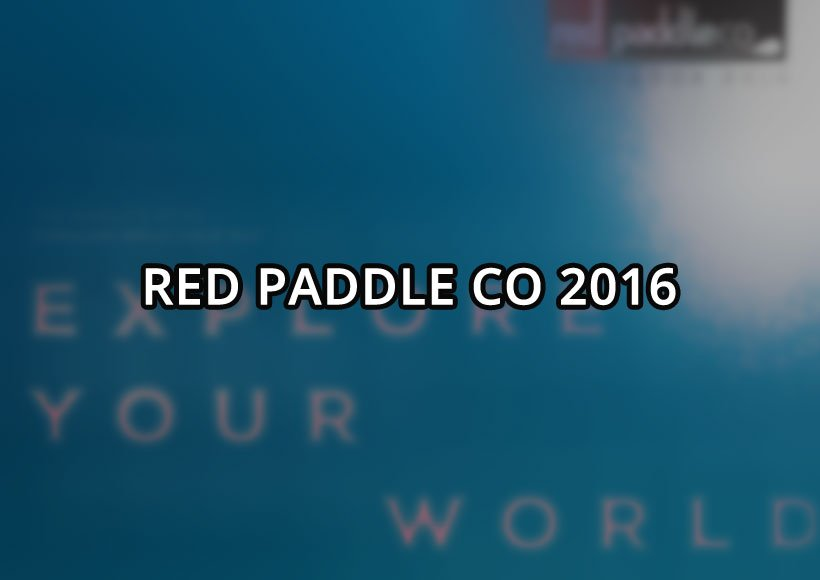 red paddle 2016 inflatable paddle board range