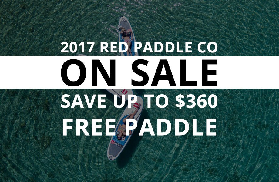 red paddle co close out specials best prices red paddle on sale