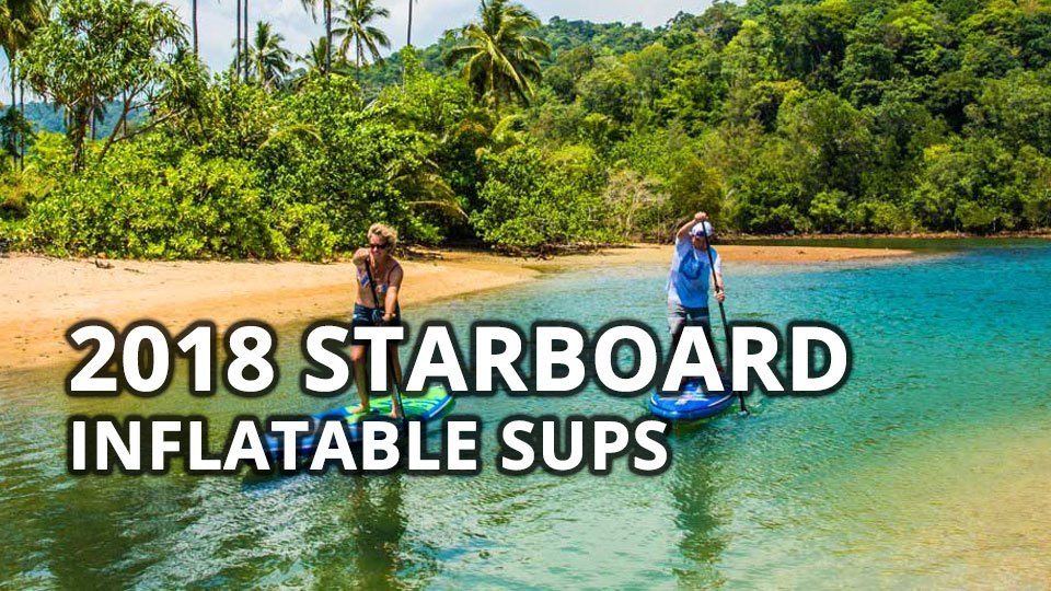 starboard 2018 inflatable stand up paddle boards