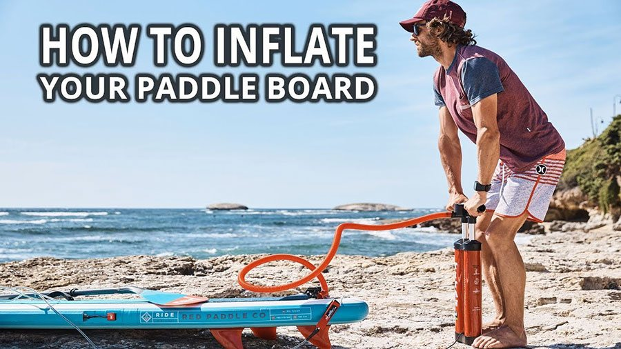 how to inflate your inflatable paddle board