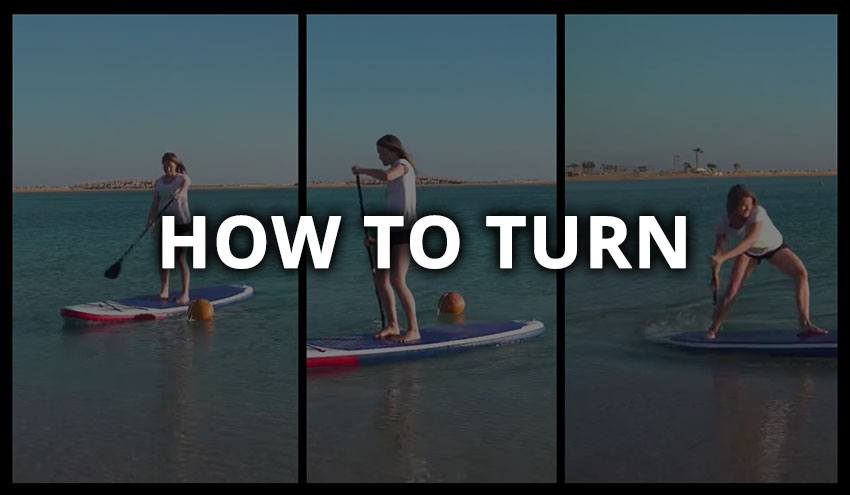 how to turn your stand up paddle board sup