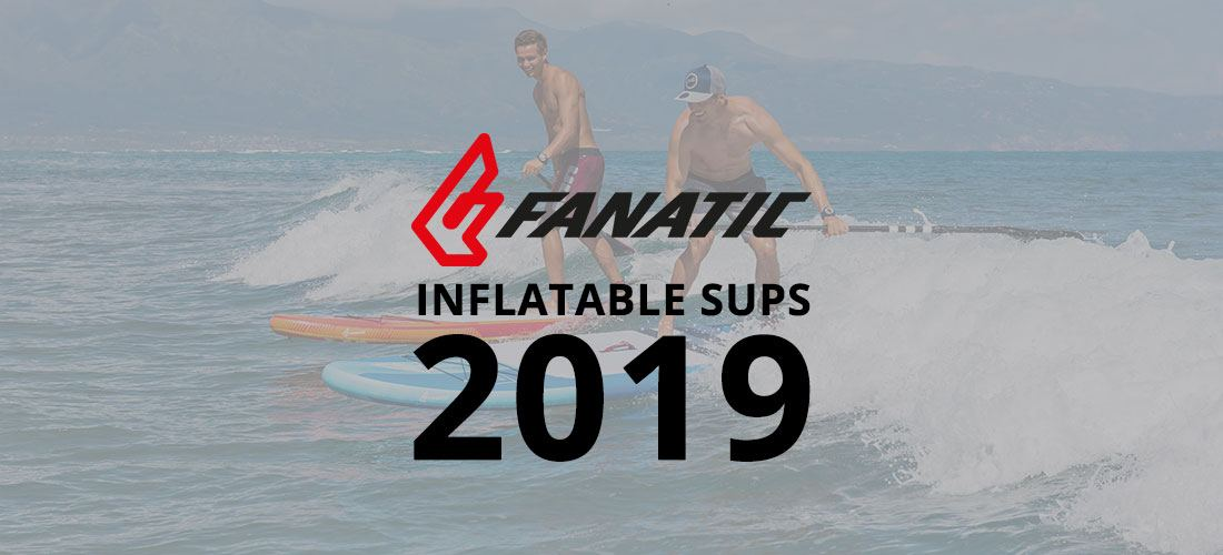 2019 fanatic best inflatable paddle boards SUPs green water sports