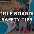 paddle boarding safety tips with red paddle co