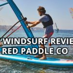 "Review of the 2019 Red Paddle Co 10'7"" Windsurf inflatable paddle board & windSUP"