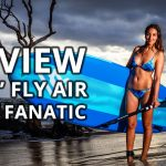 "Review of the 2019 Fanatic 10'4"" Fly Air inflatable paddle board"